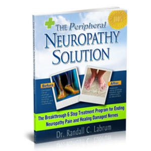 Peripheral Neuropathy Solution By Dr. Randall Labrum
